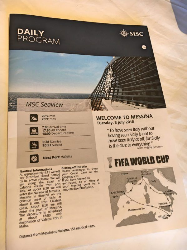 MSC Sailing Schedule information is delivered every day to your room.